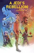 A Jedi's Rebellion: Star Wars Rebels One-Shots by calipennygal