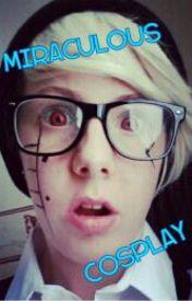 Miraculous Cosplay by DigitalDancing_Colin