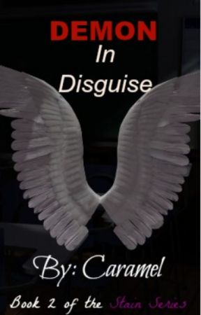 Demon In Disguise (Book 2) by Caramel-luver-lol
