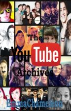 The YouTube Archives by EmmaChameleon