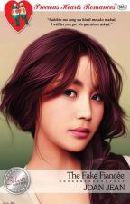 The Fake Fiancee(published under PHR) by JoanJeanWP