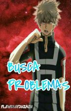 Busca Problemas [BNHA] by jazmin777OMG