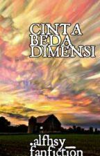 CINTA BEDA DIMENSI by alfhsy_