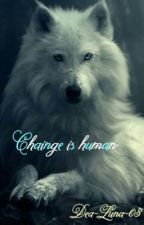 Change is human  by Dea-Luna-03