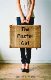 The Foster Girl || Harry Styles by SmileForNiallx