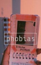 Phobias.  by emptyempathy