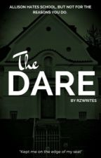 The Dare by rzwrites