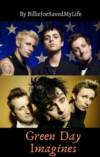 Green Day - Imagines (ON HOLD!)