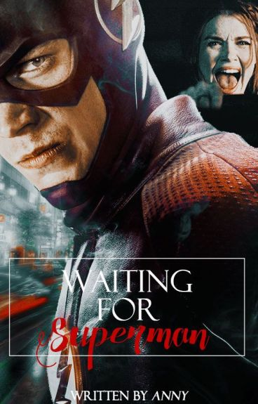 Waiting for Superman ; [TW ft FLASH]