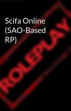 Scifa Online (SAO-Based RP) by -Roleplay-