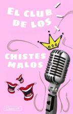 El Club de los Chistes Malos by iinneesssss