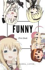 Funny by _Nerdy_Panda_Lover_