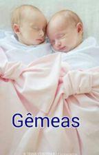 Gêmeas ( Revisado ) by Girl_Power_Rebelde