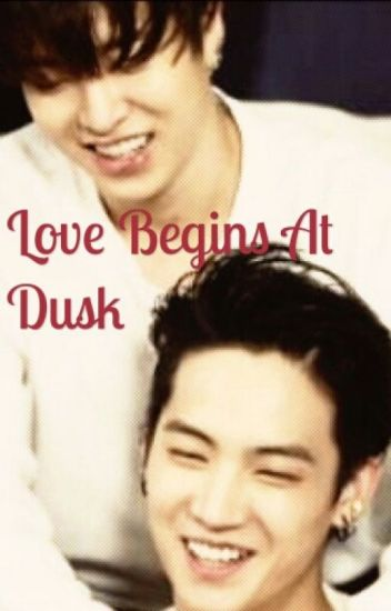 Love Begins At Dusk [2Jae]