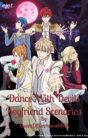 Dance With Devils Boyfriend Scenarios by QueenOfDarkness8888
