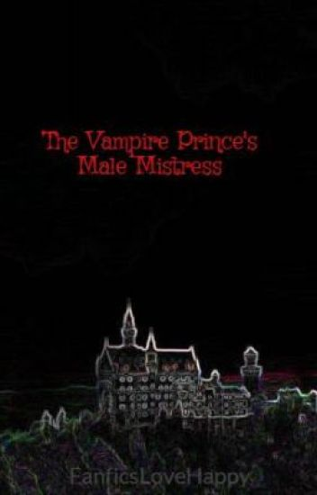 The Vampire Prince's Male Mistress