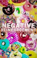 Negative Reinforcement by InfinteMourning