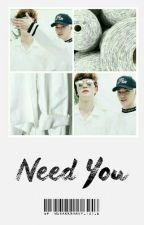 Need You (Jaeyong) by IthinkIvefallen