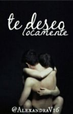 Te Deseo Locamente - #HTSAwards by AlexandraV16