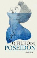 O Filho de Poseidon {PJO/HDO} by Guii_Silva