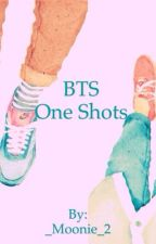 BTS One Shots by _Moonie_2