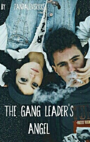 The Gang Leader's Angel