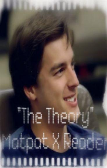 The Theory ( Matpat X Reader)