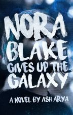 Nora Blake Gives Up The Galaxy by floatingworld