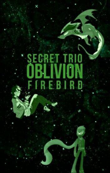Secret Trio: Oblivion
