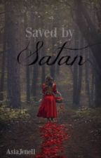 Saved by Satan by AsiaJenell