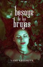 El Bosque De Las Brujas by YamiKriss