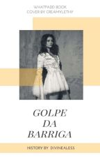Golpe Da Barriga by CehAngel