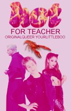 +80 Hot for teacher | l.h. parody by OriginalQueer
