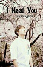 I Need U (Jungkook fanfic) by jimin_jamin