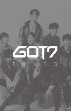 GOT7 Texts ♡ by -baekhyun-