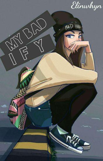 My Bad Ify