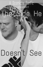 The Side He Doesn't See by ptxaddict