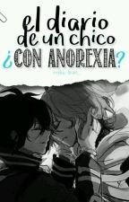 El diario de un chico ¿Con anorexia? [ YuuMika ] by Your_Cocoa_