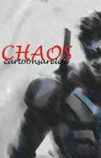 Chaos by cartoonsarelife