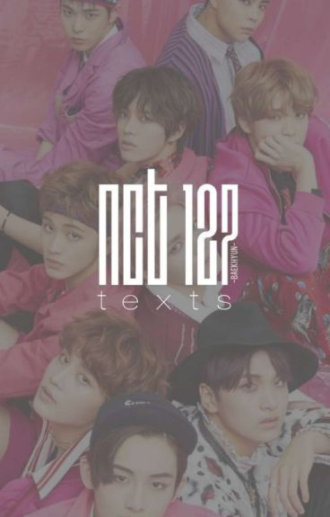NCT 127 Texts ♡