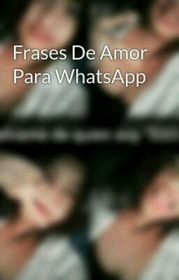 Frases De Amor Para Whatsapp Mariana Jara Wattpad