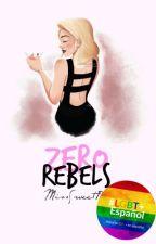 Zero Rebels by MissSweetB