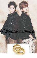 Obligados amarse «Xiuhan/Lumin» by Mary24LuMin