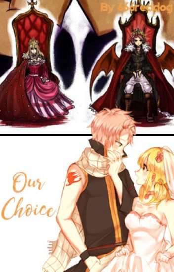 Our Choice (NaLu Short Story)