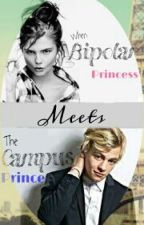When Miss Bipolar princess Meets The Campus prince by thtDyosa