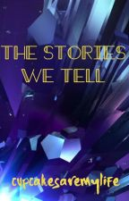 The Stories we Tell (A Percy Jackson Abuse Fanfiction) by cupcakesaremylife
