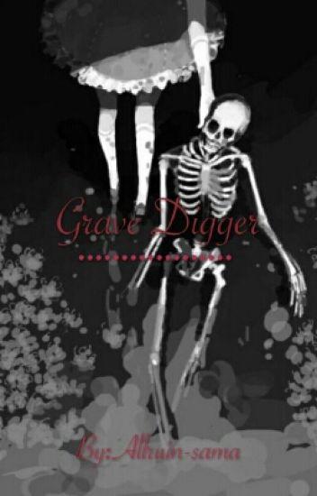 Grave Digger( A Naruto FanFic) - CookieMonsta - Wattpad
