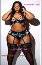 Hard Success by TiyaMia