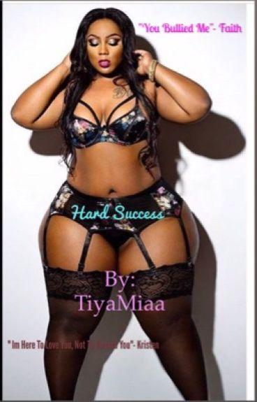 Hard Success