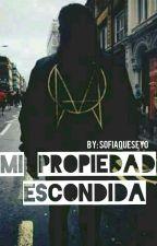 Mi Propiedad Escondida (Skrillex) ||HOT 2° temporada||  by SofiaQueSeYo
